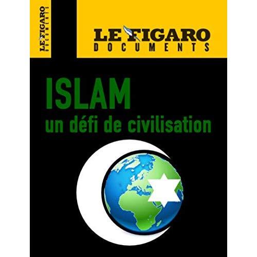 L ISLAMISME UN DEFI POUR NOTRE CIVILISATION