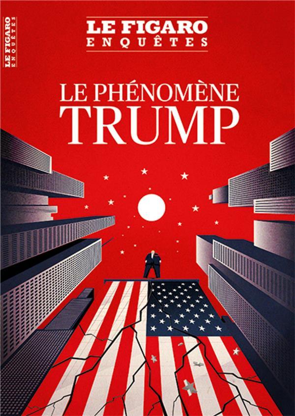 LE PHENOMENE TRUMP