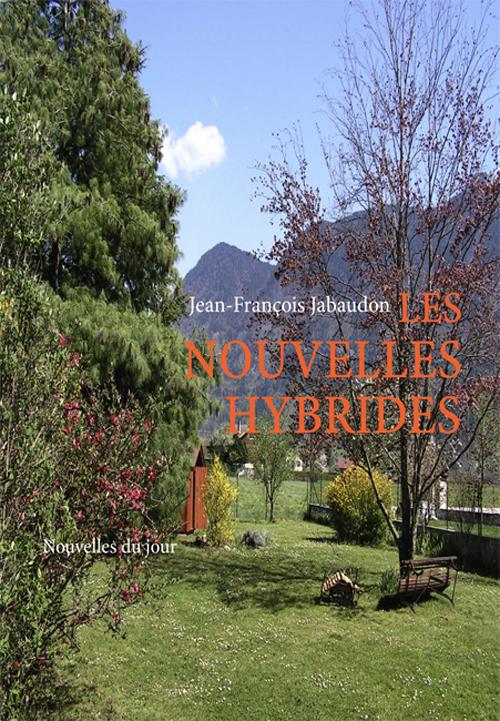 LES NOUVELLES HYBRIDES - NOUVELLES DU JOUR