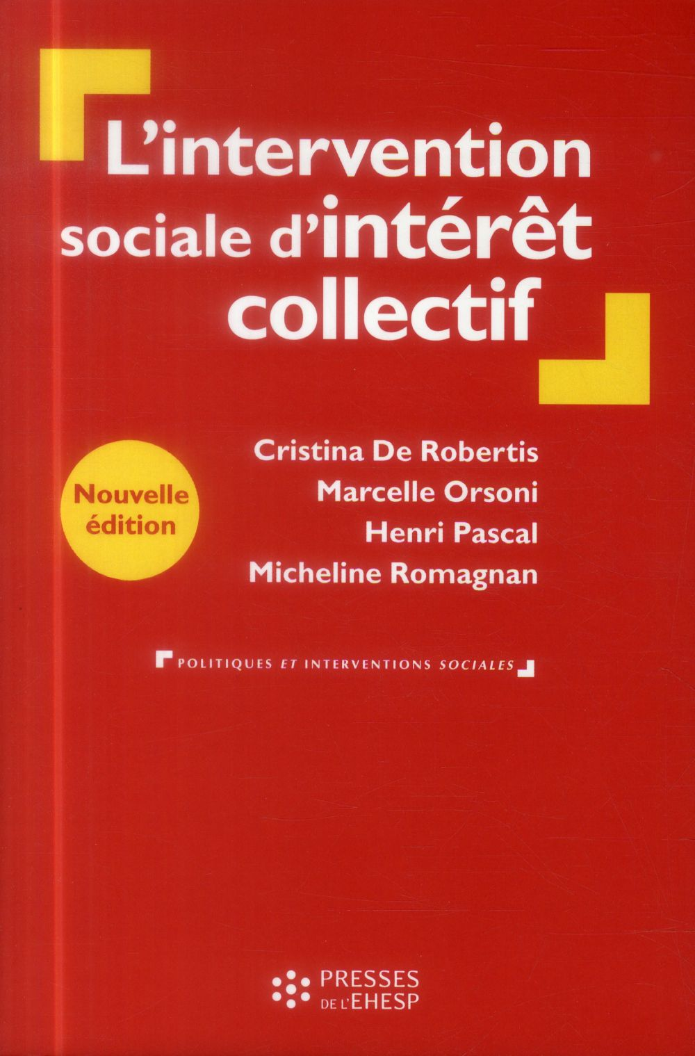 L INTERVENTION SOCIALE D INTERET COLLECTIF - DE LA PERSONNE AU TERRITOIRE