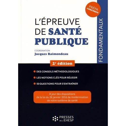 L EPREUVE DE SANTE PUBLIQUE