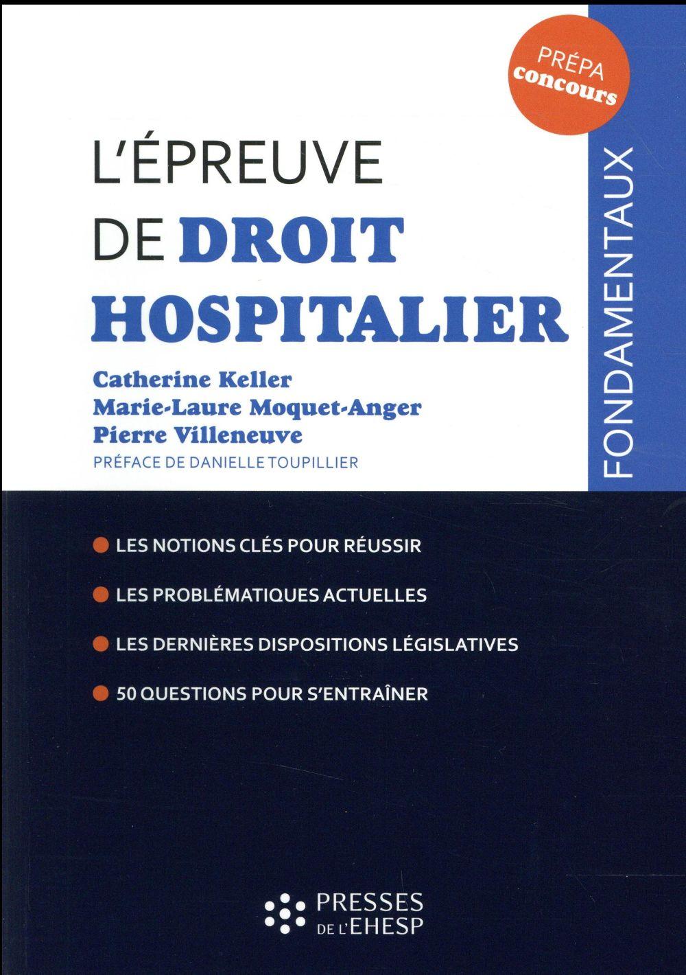 L EPREUVE DE DROIT HOSPITALIER