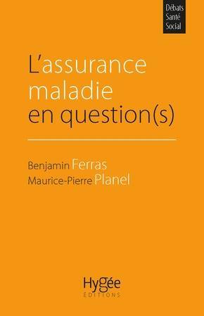 L ASSURANCE MALADIE EN QUESTION(S)