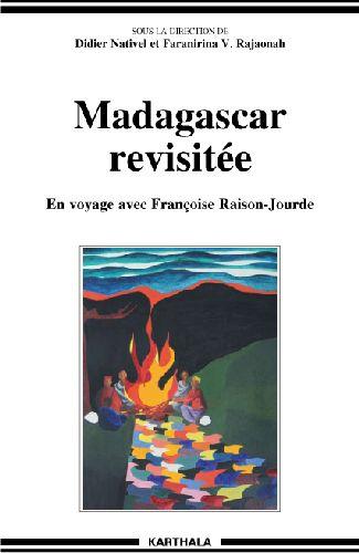 MADAGASCAR REVISITEE. EN VOYAGE AVEC FRANCOISE RAISON-JOURDE