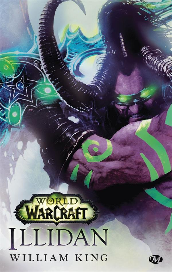 WORLD OF WARCRAFT : ILLIDAN
