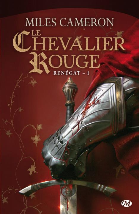 RENEGATS, T1 : LE CHEVALIER ROUGE
