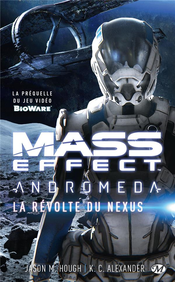 MASS EFFECT ANDROMEDA : LA REVOLTE DU NEXUS