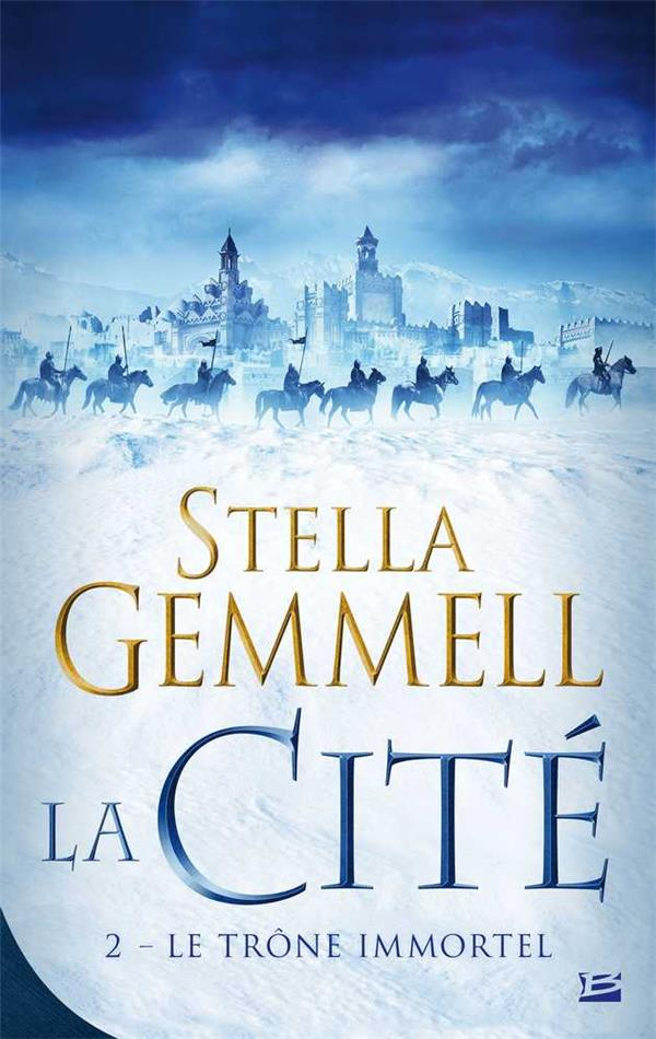 LA CITE, T2 : LE TRONE IMMORTEL