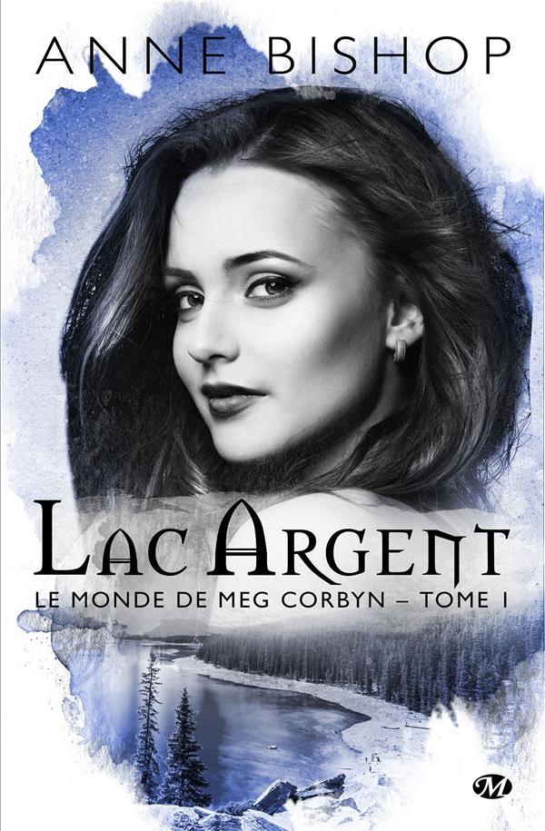 LE MONDE DE MEG CORBYN, T1 : LAC ARGENT
