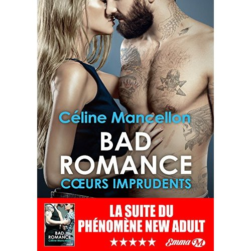 BAD ROMANCE, T3 : COEURS IMPRUDENTS