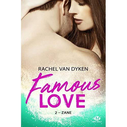 FAMOUS LOVE, T2 : ZANE