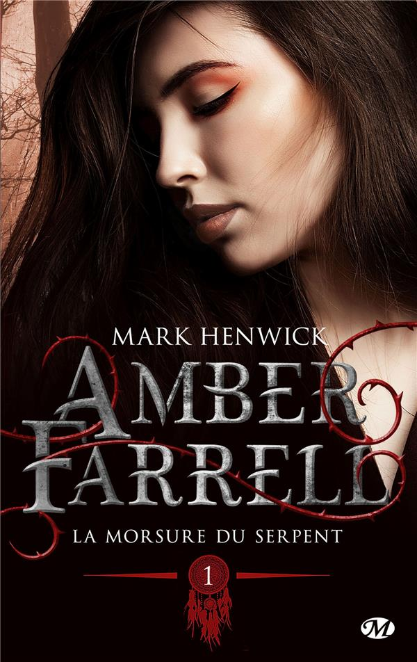 AMBER FARRELL, T1 : LA MORSURE DU SERPENT + PREQUELLE INEDITE