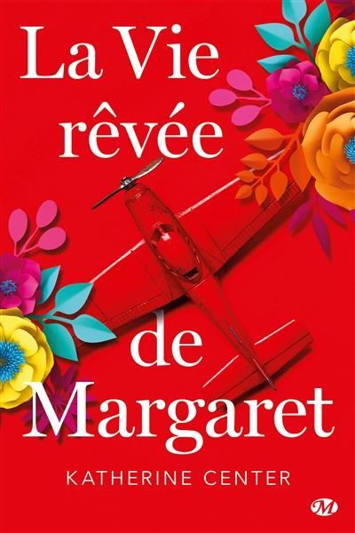 LA VIE REVEE DE MARGARET