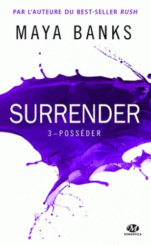 SURRENDER, T3 : POSSEDER
