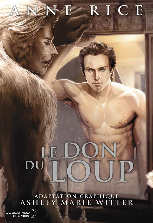 VOLUME UNIQUE - LE DON DU LOUP