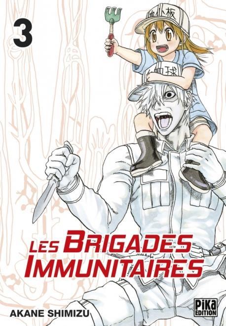 LES BRIGADES IMMUNITAIRES T03
