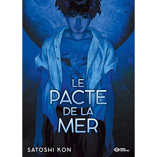 LA PACTE DE LA MER - VOLUME UNIQUE - LE PACTE DE LA MER - EDITION COLLECTOR 48H DE LA BD