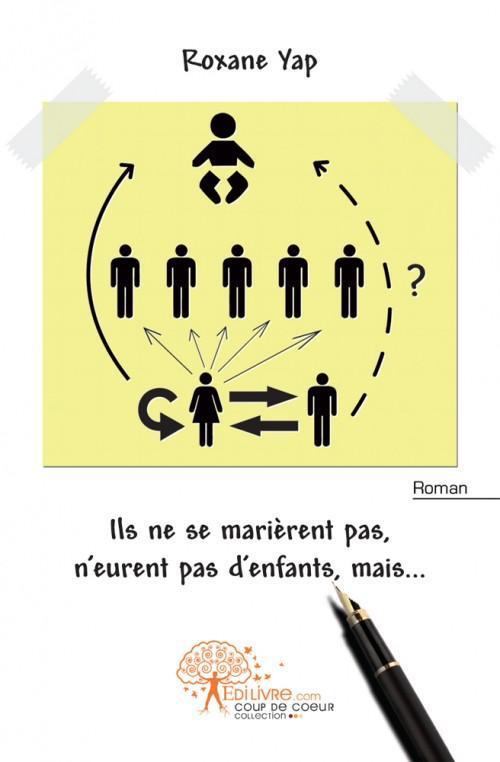 ILS NE SE MARIERENT PAS,N'EURENT PAS D'ENFANTS,MAIS...