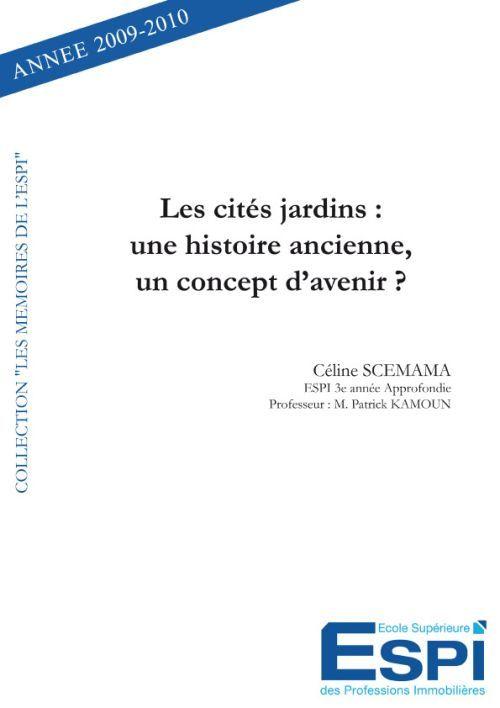 LES CITES JARDINS : UNE HISTOIRE ANCIENNE, UN CONCEPT D AVENIR ?