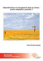 DESERTIFICATION ET CHANGEMENT DANS LE CLIMAT : QUELLE ADAPTATION POSSIBLE ?