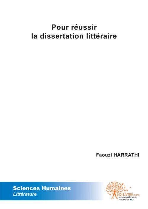 POUR REUSSIR LA DISSERTATION LITTERAIRE