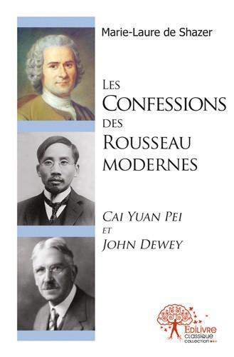 LES  CONFESSIONS DES ROUSSEAU MODERNES