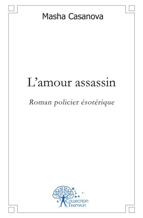 L'AMOUR ASSASSIN