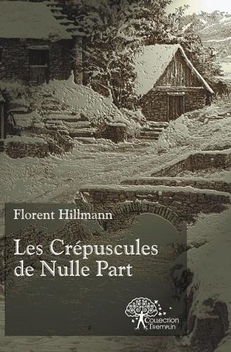 LES CREPUSCULES DE NULLE PART