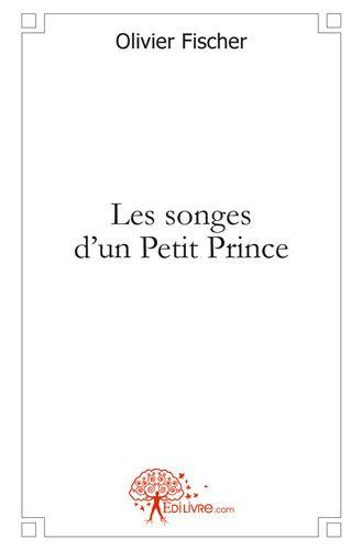 LES SONGES D'UN PETIT PRINCE