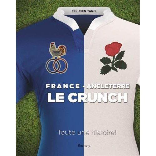 FRANCE  ANGLETERRE LE CRUNCH