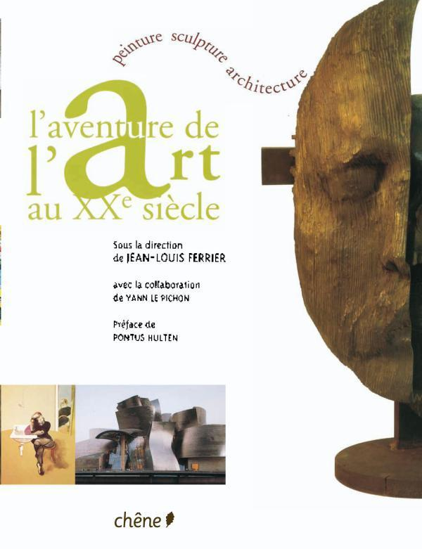 L'AVENTURE DE L'ART AU XXE SIECLE (BROCHE)
