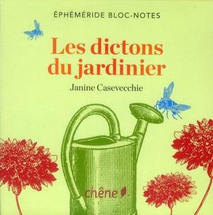 BLOC-NOTES LES DICTONS DU JARDINIER