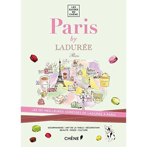 PARIS BY LADUREE