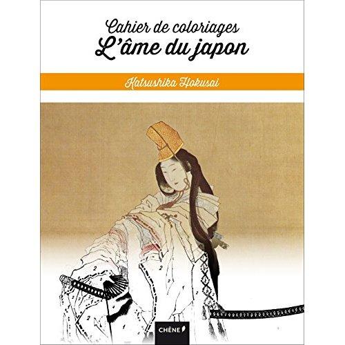 CAHIER DE COLORIAGES L'AME DU JAPON