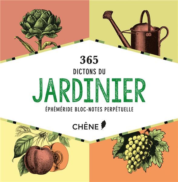 BLOC NOTES 365 DICTONS DU JARDINIER