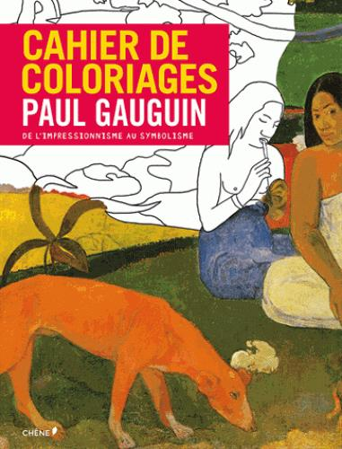 CAHIER DE COLORIAGES PAUL GAUGUIN (GRAND FORMAT)