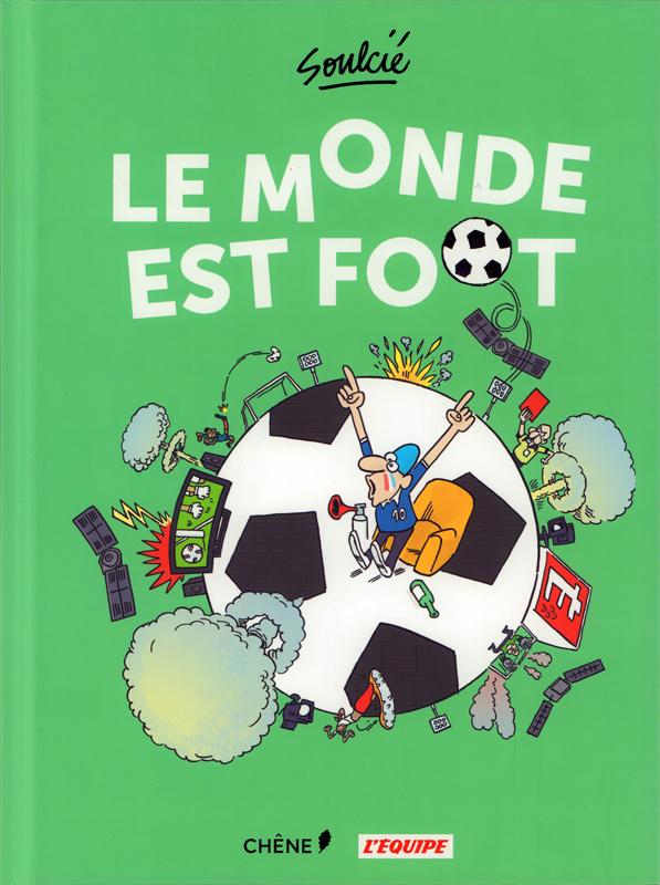 LE MONDE EST FOOT