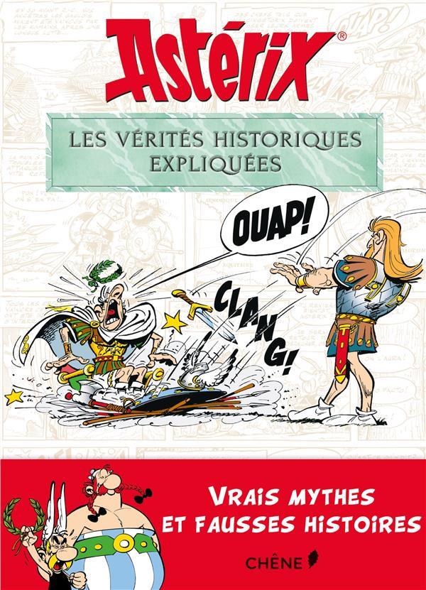 ASTERIX, LES VERITES HISTORIQUES EXPLIQUEES