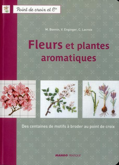 FLEURS ET PLANTES AROMATIQUES