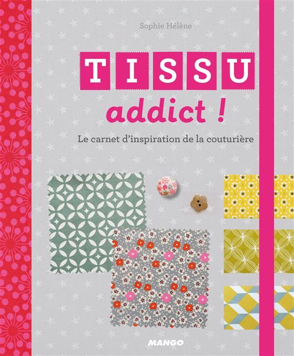 TISSUS ADDICT !