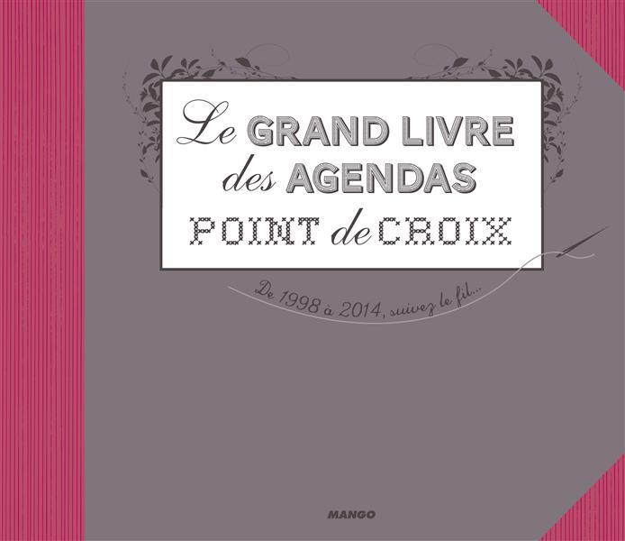 GRAND LIVRE DES AGENDAS POINTS DE CROIX