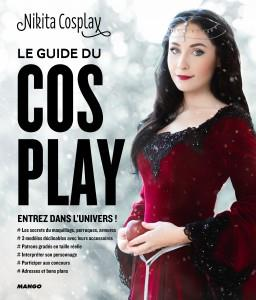 HORS COLLECTION ART DU FIL LE GUIDE DU COSPLAY