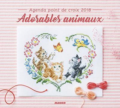 AGENDA POINT DE CROIX AGENDA POINT DE CROIX 2018 : ADORABLES ANIMAUX