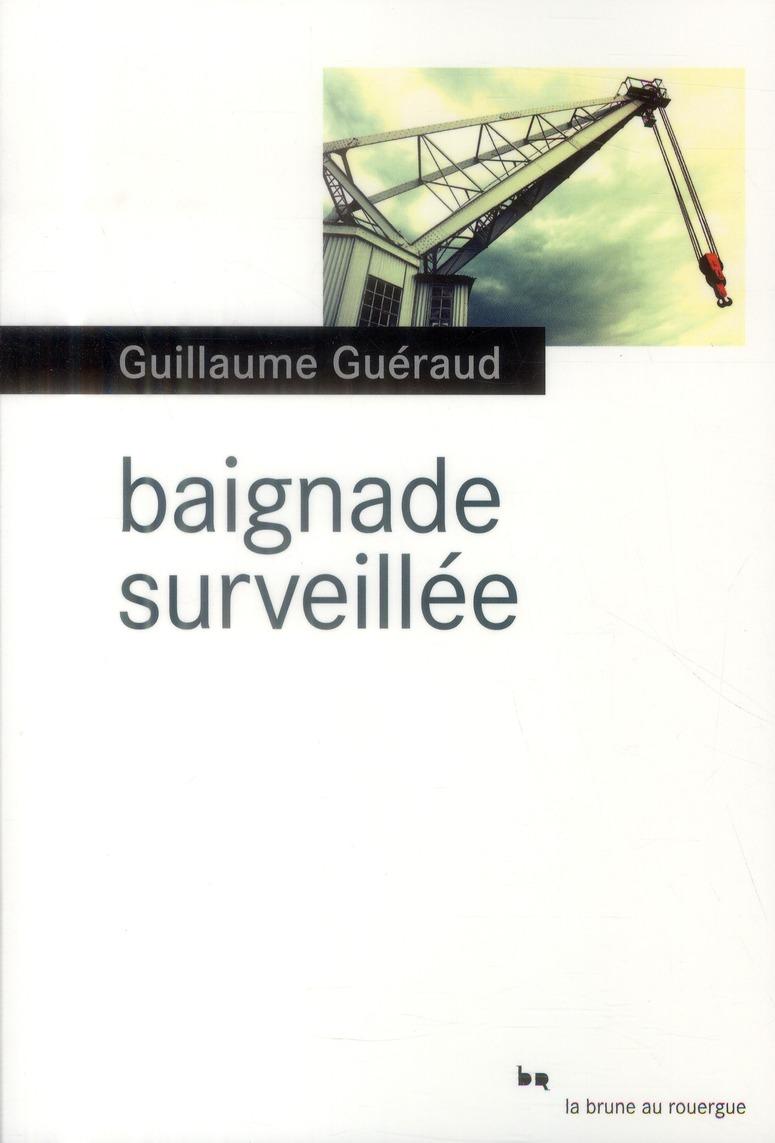 BAIGNADE SURVEILLEE