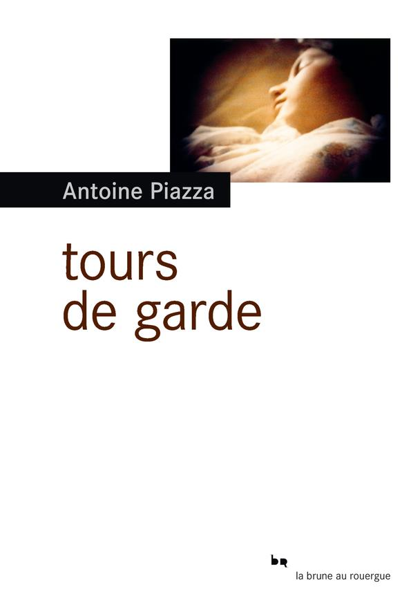 TOURS DE GARDE