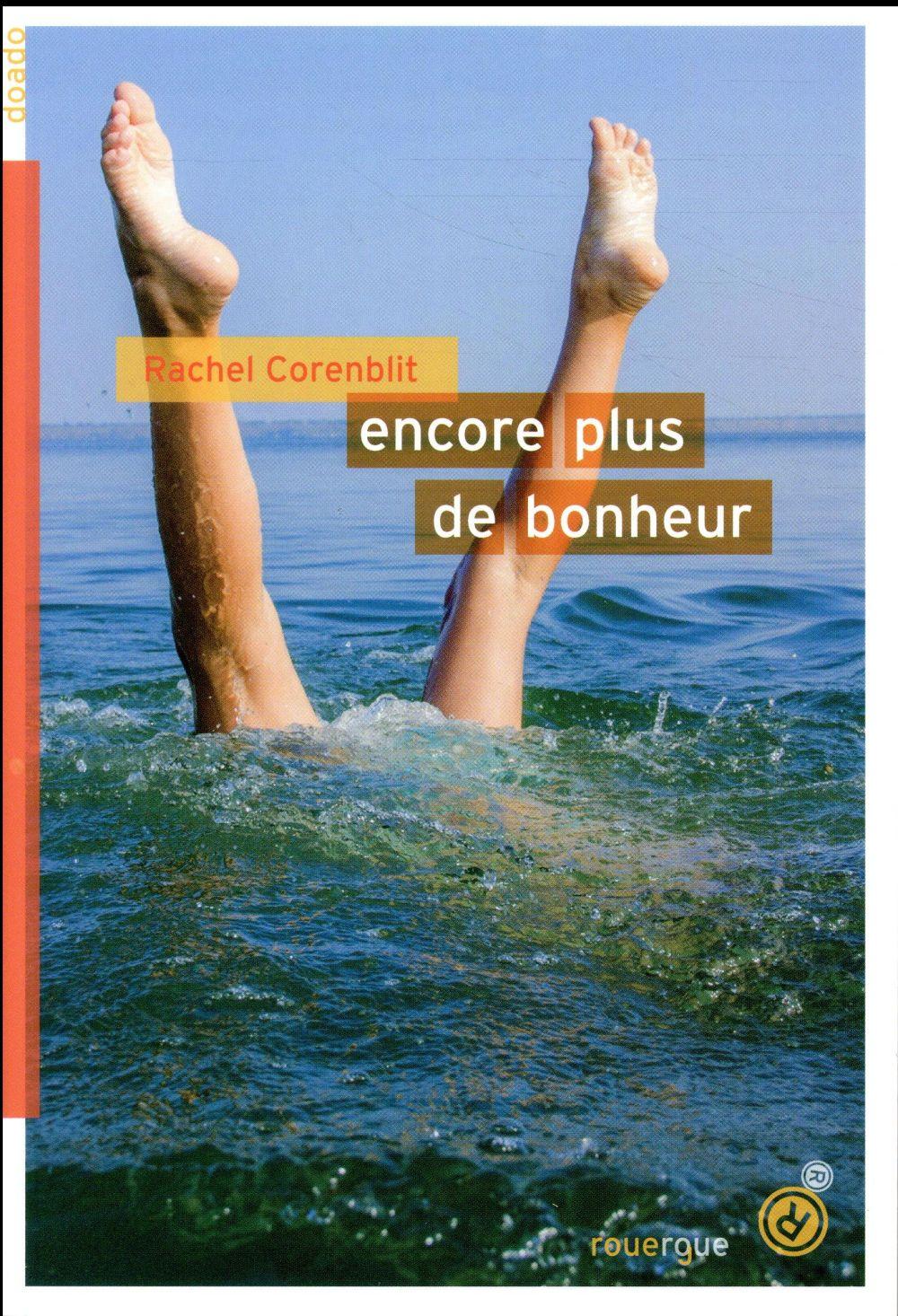 ENCORE PLUS DE BONHEUR