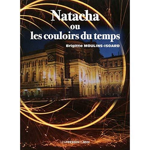 NATACHA OU LES COULOIRS DU TEMPS