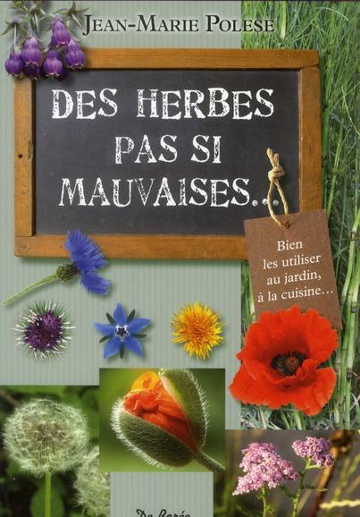 HERBES PAS SI MAUVAISES (DES)
