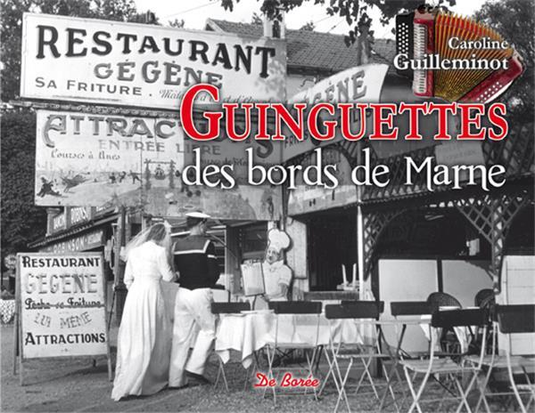 GUINGUETTES DES BORDS DE MARNE