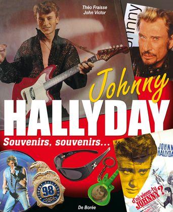 OBJETS  JOHNNY HALLYDAY SOUVENIRS SOUVENIRS ...(LES)